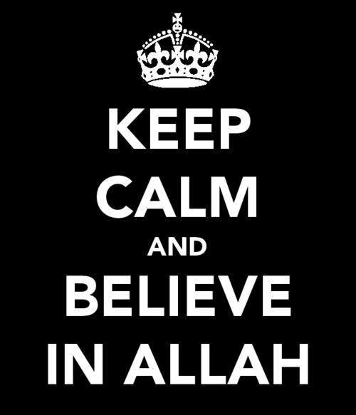 Believe in Allah!