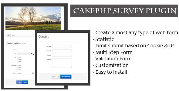 CakePHP Survey Form Generator Plugin . This script is a CakePHP plugin for creating, publishing and analysing online surveys and