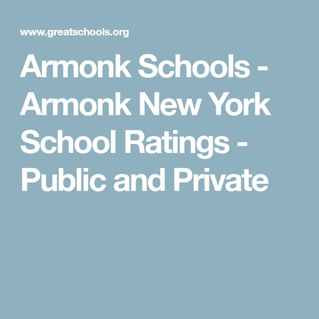 Armonk Schools - Armonk New York School Ratings - Public and Private