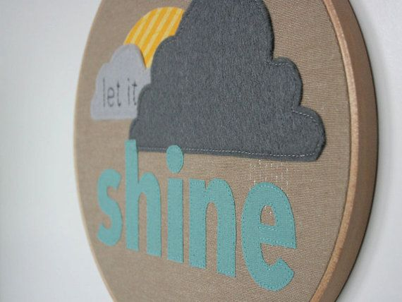 Let it Shine. Embroidery Hoop Wall Sign. Handmade by Melliemakes.