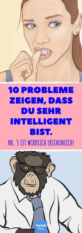 10 Probleme zeigen, dass du sehr intelligent bist. Nr. 3 ist wirklich erstaunlic…