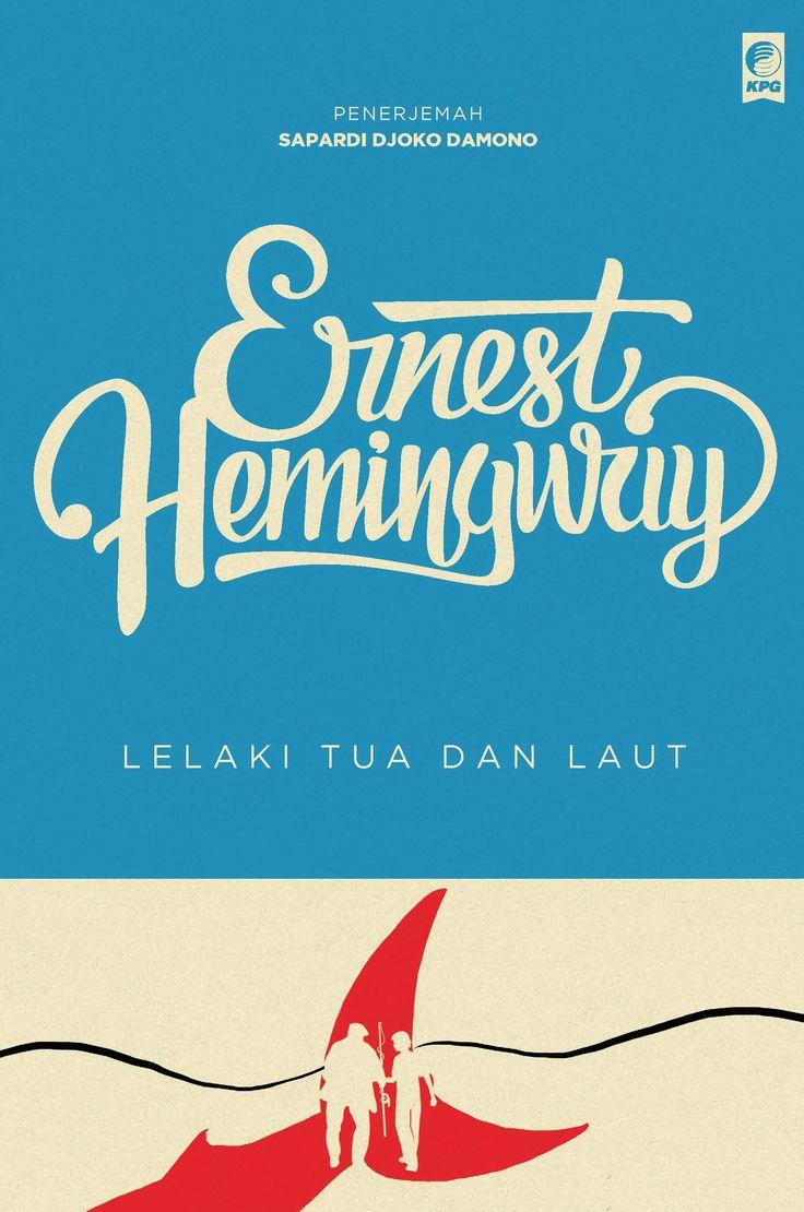 Seri Sastra Dunia : Lelaki Tua dan Laut oleh Ernest Hemingway