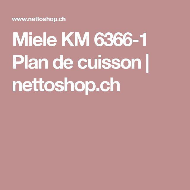 Miele KM 6366-1 Plan de cuisson   nettoshop.ch