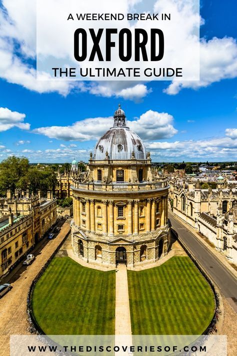 Ultimate guide to Oxford and Oxford University, England including things to do, see and eat with a free walking tour