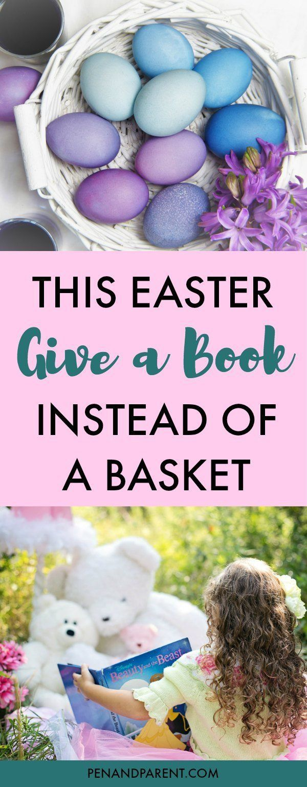 Easter is around the corner. Are you looking for Easter basket ideas for your kids that don't include candy? Give the gift of a book instead of candy this Easter, and you'll have fewer cavities and a more engaged kid. Click through to read now or save to read later. #easterbasketideas #giftdeas
