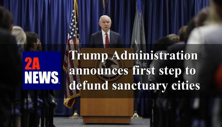 Trump Administration announces first step to defund sanctuary cities.  The Trump administration announced on Tuesday that sanctuary cities would no longer be eligible for certain federal grants because of their refusal to cooperate with federal immigration authorities.  https://2anews.us/?p=6250  #Attorney_General_Jeff_Sessions, #ICE, #Illegal_Immigrants, #Illegal_Immigration, #JAG_Program, #Law_Enforcement, #Sanctuary_Cities, #Texas, #Trump, #Trump_Administration, #Ill