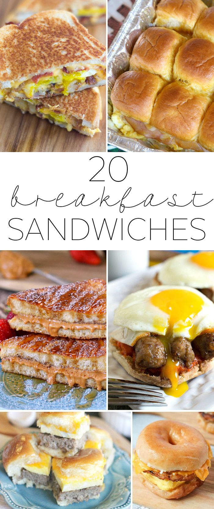20 Breakfast Sandwiches - awesome way to get protein in every morning and make sure you start your day off right!