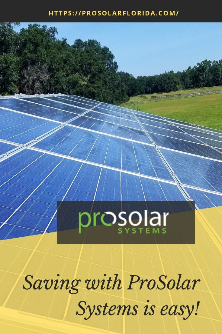 Saving With Prosolar Systems Is Easy Solar Energy Solutions Solar Energy System Solar Energy