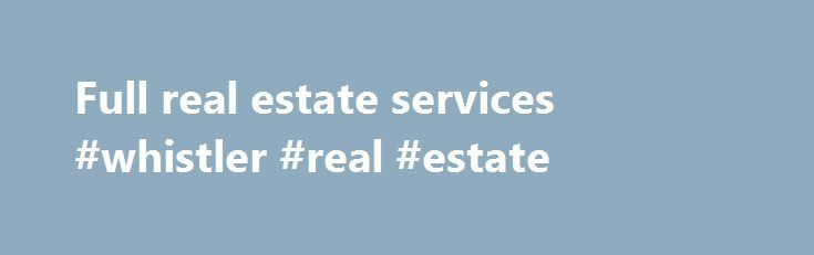 Full real estate services #whistler #real #estate http://nef2.com/full-real-estate-services-whistler-real-estate/  #real estate rochester mn # Rochester Edina Realty Provides Full Real Estate Services At Edina Realty we go beyond the sale, offering a variety of products and services to enhance your home buying, selling and ownership experience. We understand your time is valuable. By providing a network of complementary products and services, we help make...