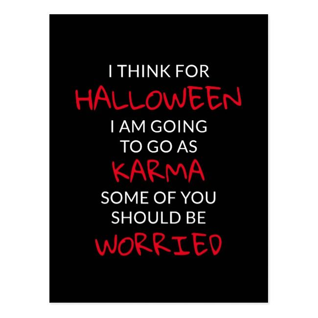 Karma Halloween 2020  Halloween Karma Saying Postcard | Zazzle.in 2020 | Karma