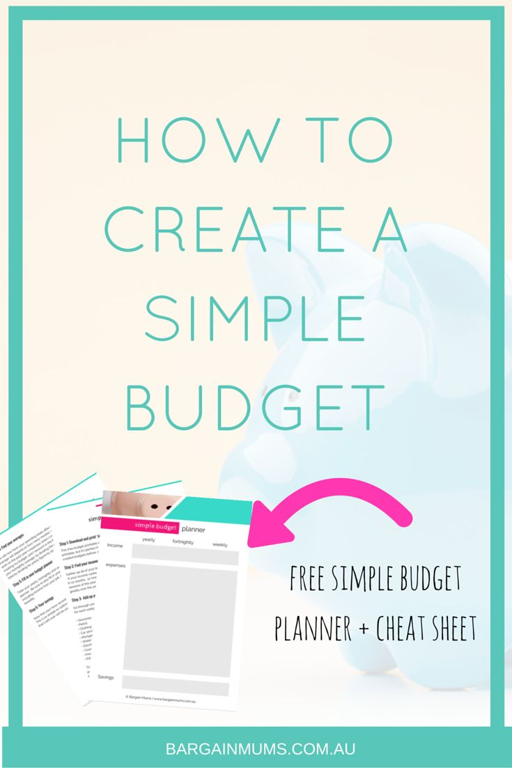 This free simple budget and cheat sheet will show you just how to CREATE A SIMPLE BUDGET www.bargainmums.com.au