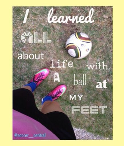 Soccer teaches life lessons.