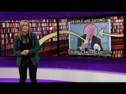 Samantha Bee Makes a Compelling Argument That Donald Trump Can't Read - Slog - The Stranger