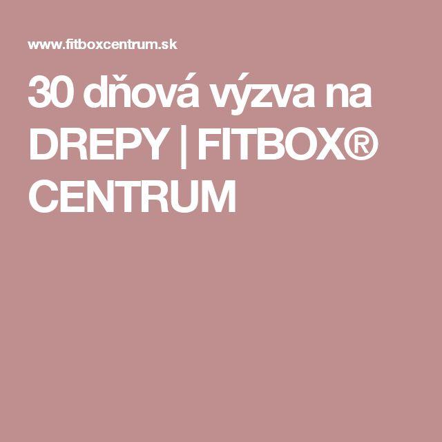 30 dňová výzva na DREPY | FITBOX® CENTRUM