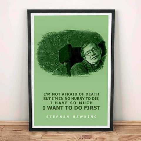 Poster - I Want To Do First Stephen Hawking Quotes Poster #stephen hawking #death #inspiring #motivation #inspiration #buy now #speaking walls #wall art #frames #poster #canvas