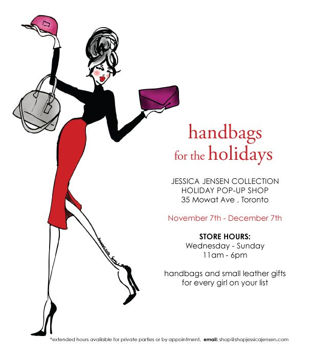 HandBags for the Holidays!!    Holiday Pop-Up Shop  35 Mowat Ave - Toronto  Store Hours Wednesday - Sunday  11am - 6pm Nov 7th - December 7th  Handbags and small leather gifts for every girl on your list :) :) Try today!! - http://www.shopjessicajensen.com/         #handbag #handbags #handbagonline #handbaglover #handbagbranded #handbagaddict #handbagseller #handbagtoronto #handbagjessica #handbagjessicajensen