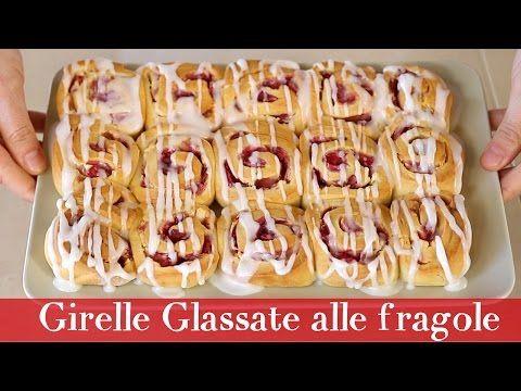 GIRELLE GLASSATE ALLE FRAGOLE - STRAWBERRY ROLLS | Fatto in casa da Benedetta