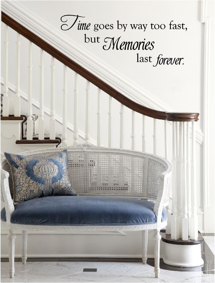 time goes by way too fast but memories last forever vinyl wall art decal for