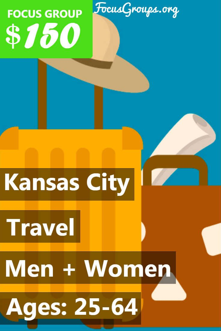 Focus Pointe Kansas City needs people ages 25-64 for a paid focus group on travel! Make $150 for 2 hours the week of July 24th. If you are interested in participating, please sign up and take the survey to see if you qualify!