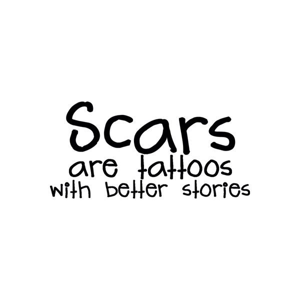 18 Best Images About Scars. Life's Tattoos With Better