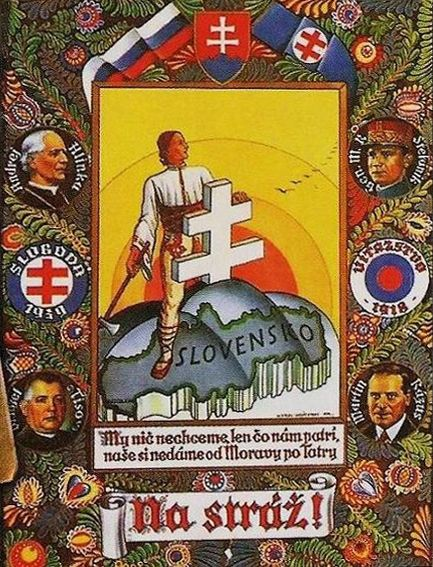 """First Slovak Republic propaganda poster. """"We want nothing but what belongs to us, what is ours we won't give up from Morava to Tatras."""""""