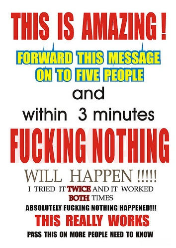 I HATE chain letters. ...this is fucking AWESOME!