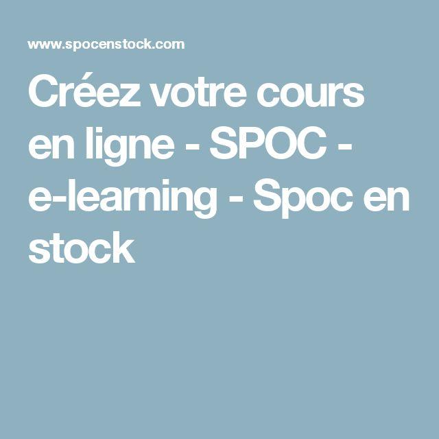 Créez votre cours en ligne - SPOC - e-learning - Spoc en stock