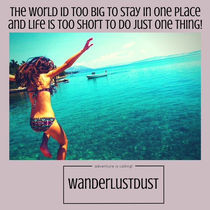 wanderlust, quotes, love, travel, free, happy, adventure, fun, sunshine, mountains, beach, tropical, ocean, holiday, vacation, getaway, resort, instagram, backpacking, living on the road, boho, hippie, bohemian, young, wild and free, gypsy, travel blog, digital nomad, trip, trek, journey, flight, transit, navigation, sightseeing, passport, amazing, rare, trip of a lifetime, spectacular, life is too short, world is big