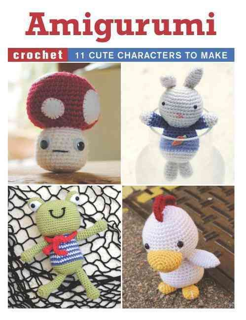Amigurumi: 11 Cute Characters to Make