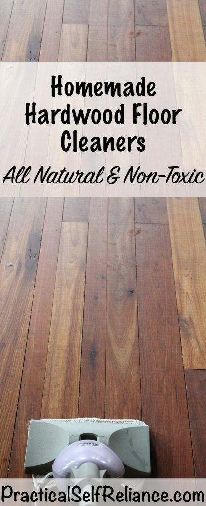 Homemade Natural Hardwood Floor Cleaners Households Pinterest