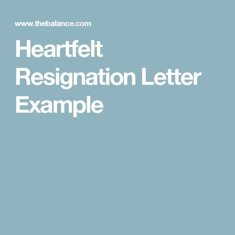 Heartfelt Resignation Letter Example