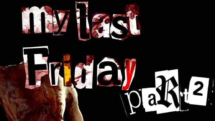 "Let's play together ""my last friday"" #2 if u want to follow our yt-channel heres a link :))) ----> https://www.youtube.com/channel/UCOWlbdRy62Y5uYr6G83knzg"