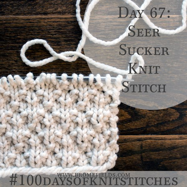 Learn this beginner level knit stitch! {Seer Sucker knit stitch with VIDEO}