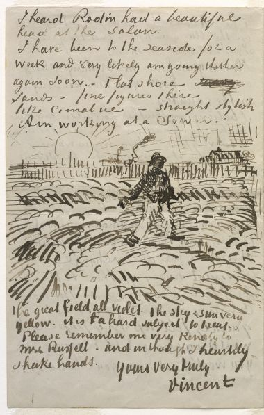 """Illustrated page from a letter in English from Vincent van Gogh to John Peter Russell, Arles, on or about Sunday, 17 June 1888. """"I heard Rodin had a beautiful head at the Salon. I have been to the seaside for a week and very likely am going thither again soon. Flat shore sands — fine figures there like Cimabue – straight, stylish. Am working at a Sower. The great field all violet, the sky and sun very yellow. It is a hard subject to treat..."""""""