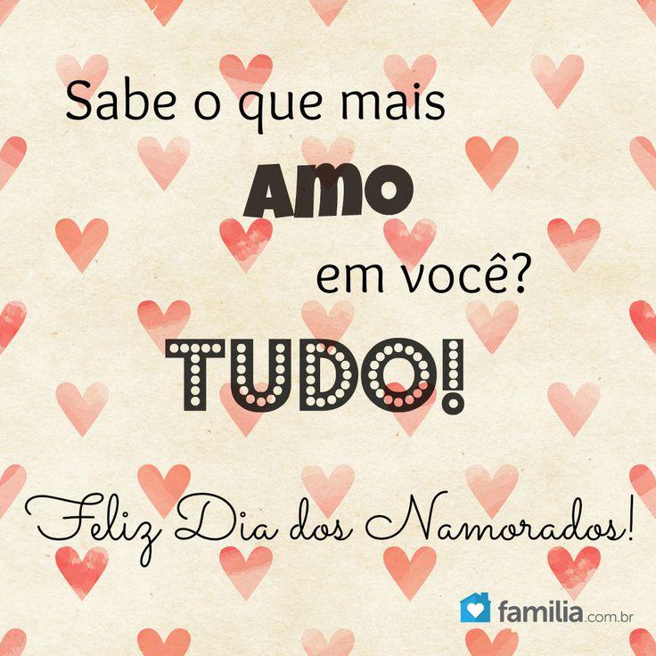AMO TUDO EM VOCÊ!   ♥ Feliz dia dos Namorados ♥