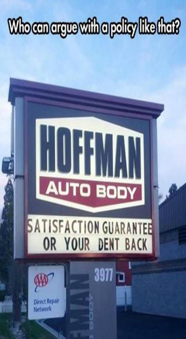 Hoffman Auto Body - Satisfaction guaranteed or your dent back...