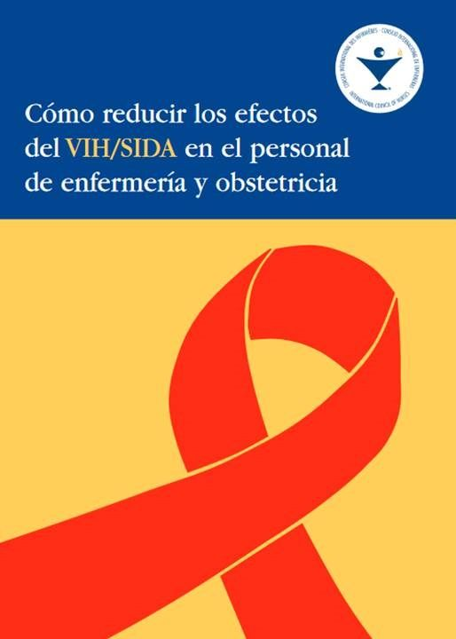 Acceso gratuito. Cómo reducir los efectos del VIH/SIDA en el personal de enfermería y obstetricia
