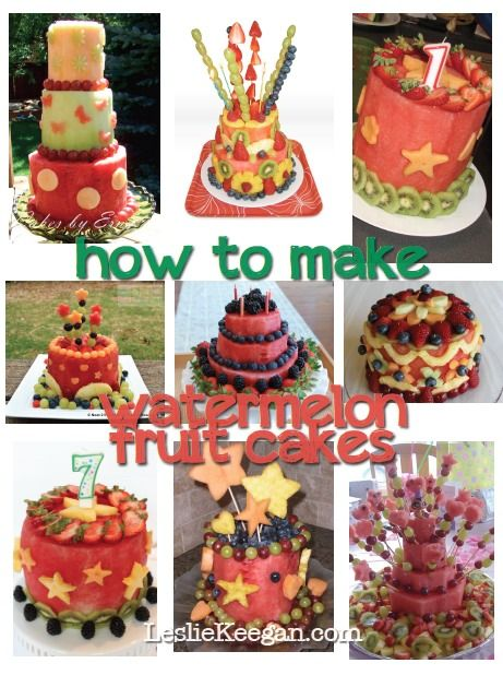Guide to making Watermelon Fruit Cake http://LeslieKeegan.com.   For Mari's birthday