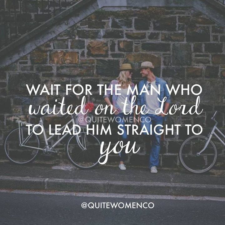 Wait for the man who waited on the lord