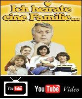 Ich heirate eine Familie You Tube 1983-1986 zdf