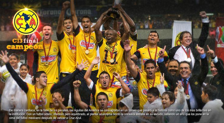 america campeon   El América se consagró como el Campeón del Clausura 2013, y aquí ...