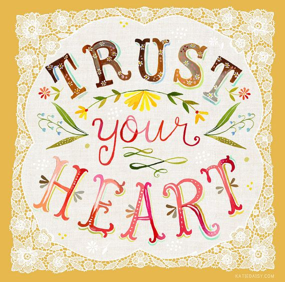 Trust Your Heart 7x7 8x10 Print by thewheatfield on Etsy, $18.00