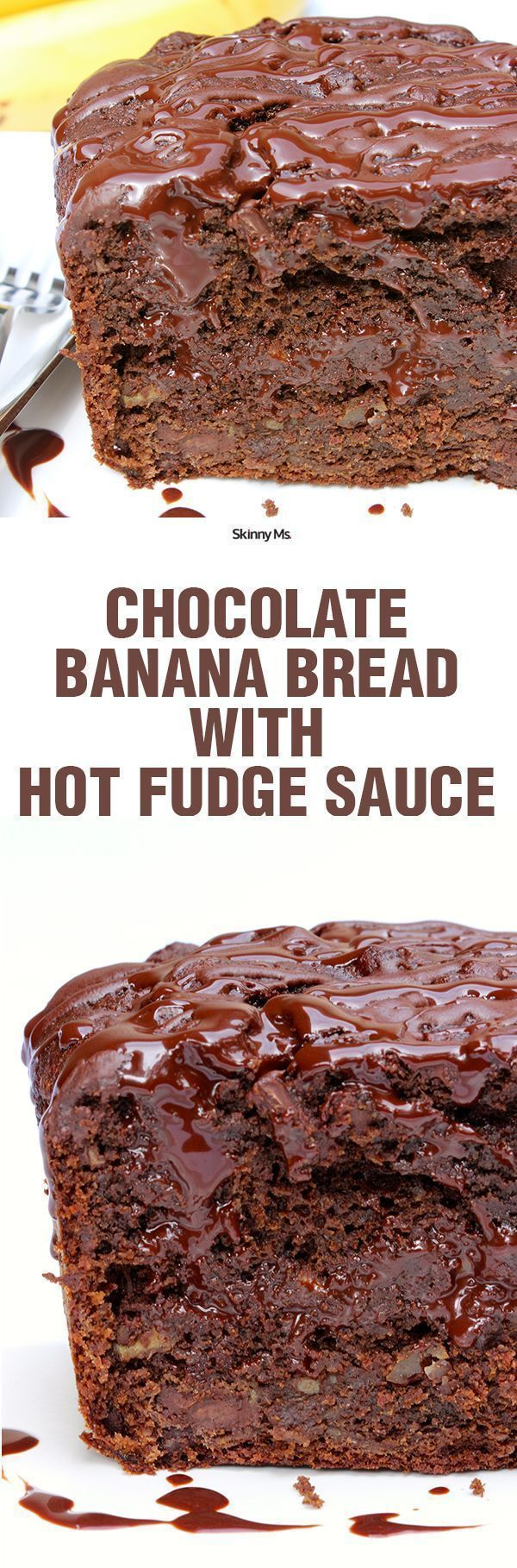 Chocolate Banana Bread with Hot Fudge Sauce--decadence without the guilt. This would be a great Thanksgiving recipe!
