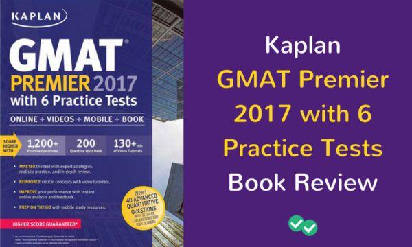 Kaplan GMAT Premier 2017 Book Review