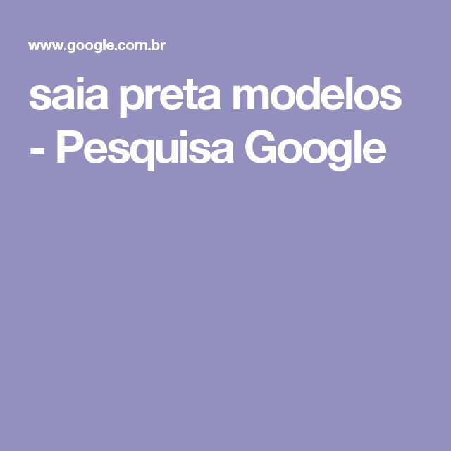 saia preta modelos - Pesquisa Google