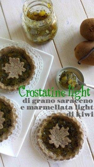 Crostatine di grano saraceno e marmellata di kiwi light alla vaniglia (154 calorie l'una)