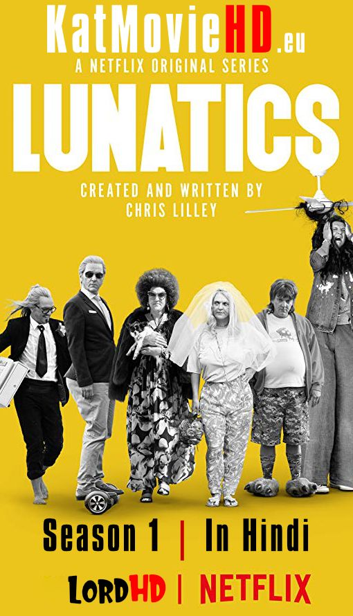 Lunatics Season 1 (Hindi) Complete 2018 480p 720p 1080p Web