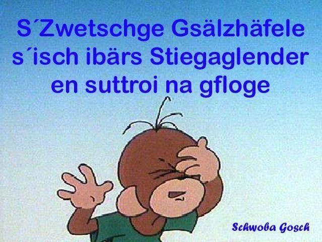 Pin Von Angi Auf Schwabisch Spruche Schwabische Spruche Witzige Bilder Spruche Lustige Spruche