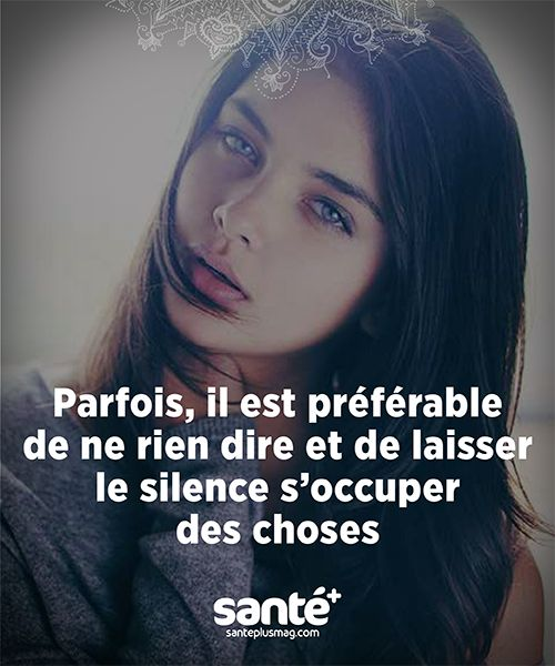 Parfois, il est préférable de ne rien dire et de laisser le silence s'occuper des choses...