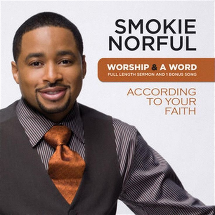 Smokie Norful - Worship & a Word: According to Your Faith (CD)
